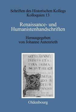 Renaissance- und Humanistenhandschriften von Autenrieth,  Johanne, Müller-Luckner,  Elisabeth