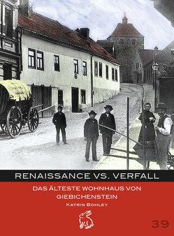Renaissance vs. Verfall von Bohley,  Katrin, Gerlach,  Peter, Götze,  Moritz