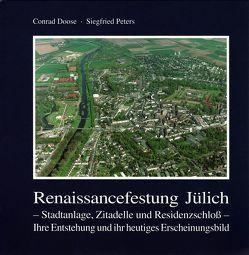 Renaissancefestung Jülich von Doose,  Conrad, Peters,  Siegfried
