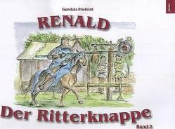 Renald – Der Ritterknappe Band 2 von Ihlefeldt,  Gundula, Schmieder,  Rieke