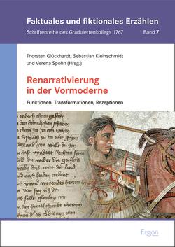 Renarrativierung in der Vormoderne von Glückhardt,  Thorsten, Kleinschmidt,  Sebastian, Spohn,  Verena