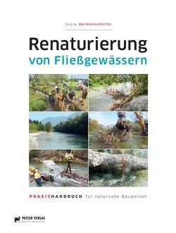 Renaturierung von Fließgewässern von Georg,  Hermannsdorfer