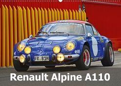 Renault Alpine A110 (Wandkalender 2018 DIN A2 quer) von Laue,  Ingo