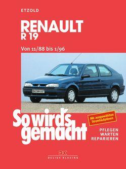 Renault R19 von 11/88 bis 1/96 von Etzold,  Rüdiger