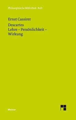 René Descartes von Bast,  Rainer A, Cassirer,  Ernst