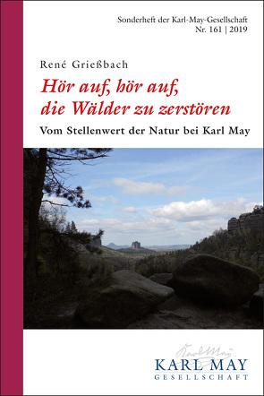 """René Grießbach, """"Hör auf, hör auf, die Wälder zu zerstören"""" von Grießbach,  René"""