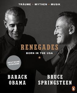 Renegades von Kleiner,  Stephan, Obama,  Barack, Springsteen,  Bruce, Zeltner-Shane,  Henriette