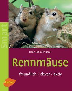 Rennmäuse von Schmidt-Röger,  Heike