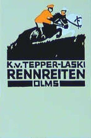 Rennreiten von Tepper-Laski,  Karl von