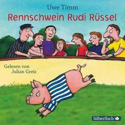 Rennschwein Rudi Rüssel von Greis,  Julian, Timm,  Uwe