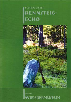 Rennsteig-Echo von Ziebell,  Andreas