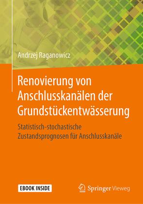 Renovierung von Anschlusskanälen der Grundstückentwässerung von Raganowicz,  Andrzej