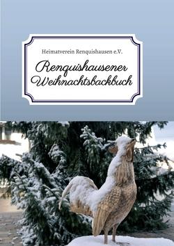 Renquishausener Weihnachtsbackbuch von Renquishausen e.V.,  Heimatverein