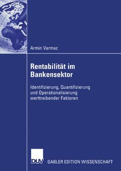 Rentabilität im Bankensektor von Poddig,  Prof. Dr. Thorsten, Varmaz,  Armin