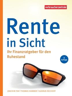 Rente in Sicht von Fox,  Joachim, Hammer,  Thomas, Reichert,  Gudrun