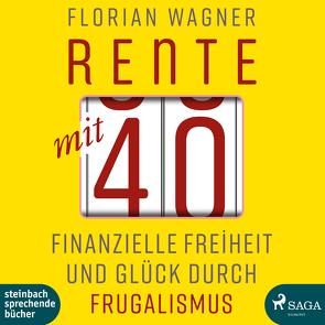 Rente mit 40 von Hinz,  Matthias, Wagner,  Florian