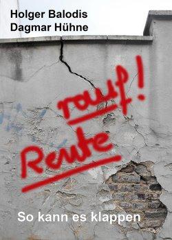 Rente rauf! von Balodis,  Holger, Hühne,  Dagmar