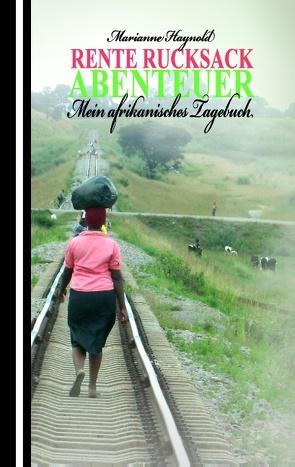 Rente Rucksack Abenteuer von Haynold,  Marianne