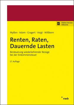 Renten, Raten, Dauernde Lasten von Adam,  Steffen, Gragert,  Katja, Myßen,  Michael, Voigt,  Nico, Wißborn,  Antje