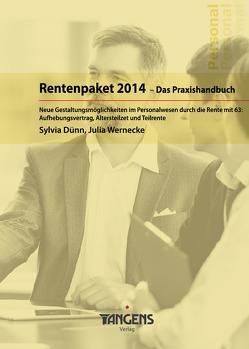 Rentenpaket 2014 – Das Praxishandbuch von Dünn,  Sylvia, TANGENS Verlag GmbH, Wernecke,  Julia