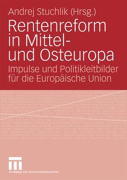 Rentenreform in Mittel- und Osteuropa von Stuchlik,  Andrej