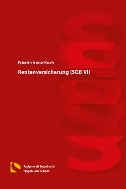 Rentenversicherung (SGB VI) von von Koch,  Friedrich