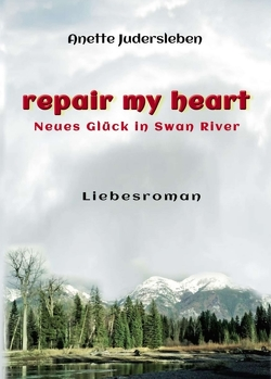 repair my heart von Judersleben,  Anette