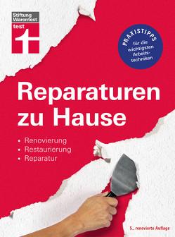 Reparaturen zu Hause von Haas,  Karl-Gerhard, Reinbold,  Hans-Jürgen