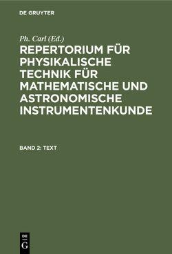Repertorium für physikalische Technik für mathematische und astronomische… / Text von Carl,  Ph.