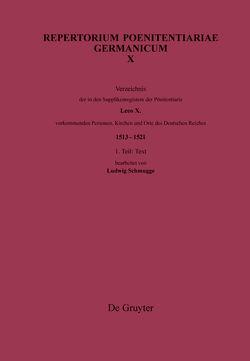 Repertorium Poenitentiariae Germanicum / Verzeichnis der in den Supplikenregistern der Pönitentiarie Leos X. vorkommenden Personen, Kirchen und Orte des Deutschen Reiches (1513–1521) von Deutsches Historisches Institut in Rom, Schmugge,  Ludwig