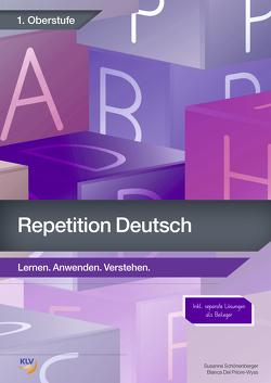 Repetition Deutsch – 1. Oberstufe von Del Priore-Wyss,  Bianca, Schönenberger ,  Susanne