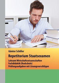 Repetitorium Staatsexamen von Schiller,  Günter