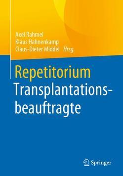 Repetitorium Transplantationsbeauftragte von Hahnenkamp,  Klaus, Middel,  Claus-Dieter, Rahmel,  Axel