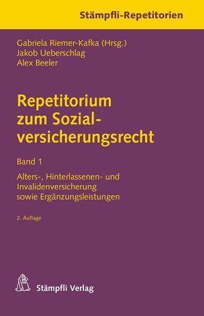 Repetitorium zum Sozialversicherungsrecht Band 1 von Beeler,  Alex, Riemer-Kafka,  Gabriela, Ueberschlag,  Jakob