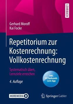 Repetitorium zur Kostenrechnung: Vollkostenrechnung von Focke,  Kai, Moroff,  Gerhard
