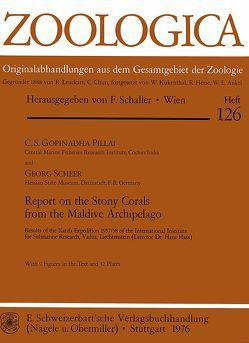 Report on the Stony Corals from the Maldive Archipelago von Pillai,  C S, Scheer,  Georg
