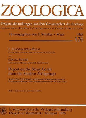 Report on the Stony Corals from the Maldive Archipelago von Pillai,  C S, Scheer,  Georg