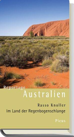 Reportage Australien von Knoller,  Rasso