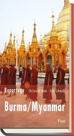 Reportage Burma/Myanmar von Hein,  Christoph, Schmidt,  Udo