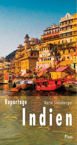 Reportage Indien von Steinberger,  Karin