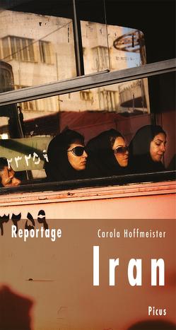 Reportage Iran von Hoffmeister,  Carola