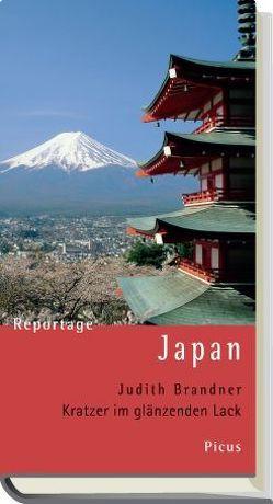 Reportage Japan von Brandner,  Judith