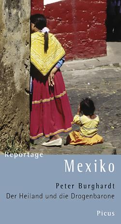 Reportage Mexiko von Burghardt,  Peter