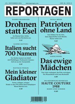 Reportagen #31 von Fiedler,  Matthias, Grassegger,  Hannes, Mattioli,  Sandro, Meier,  Nicola, Riedel,  Sabine, Scherer,  Marie-Luise