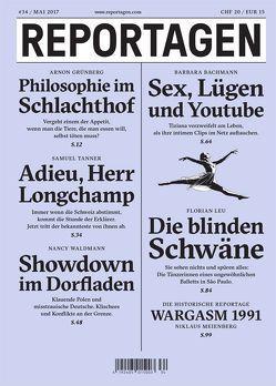 Reportagen #34 von Bachmann,  Barbara, Grünberg,  Arnon, Leu,  Florian, Meienberg,  Niklaus, Tanner,  Samuel, Waldmann,  Nancy