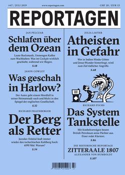 Reportagen #47 von Cowley,  Jason, Fuchs,  Richard, Lauter,  Julia, Pelczar,  Jan, von Humboldt,  Alexander
