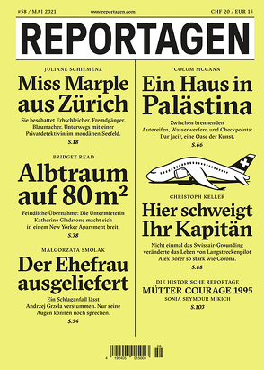 Reportagen #58 von Keller,  Christoph, McCann,  Colum, Read,  Bridget, Schiemenz,  Juliane, Seymour Mikich,  Sonia, Smolak,  Malgorzata