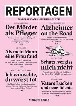 Reportagen – Sonderausgabe Alzheimer Schweiz von Alzheimer Schweiz