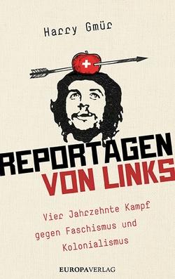 Reportagen von links von Gmür,  Harry