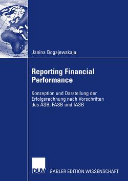 Reporting Financial Performance von Bogajewskaja,  Janina